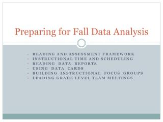 Preparing for Fall Data Analysis