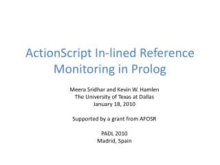 ActionScript  In-lined Reference Monitoring in Prolog