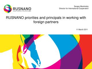 RUSNANO priorities and principals in working with foreign partners