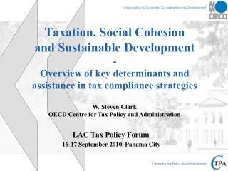 Taxation, Social Cohesion and Sustainable Development -  Overview of key determinants and assistance in tax compliance s