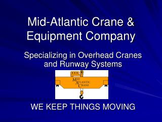 Mid-Atlantic Crane & Equipment Company