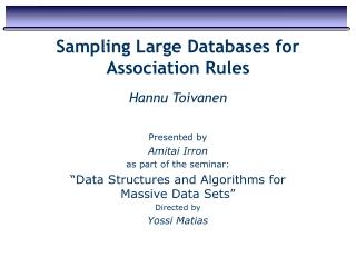 Is Sampling Useful in Data Mining