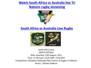 watch south africa vs australia rugby tri nations 2011 live