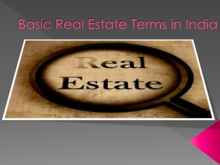 Basic Real Estate Terms in India