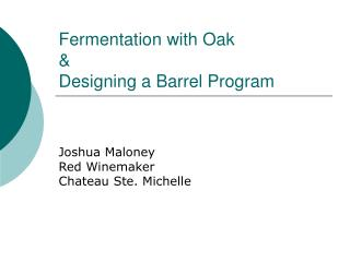 Fermentation with Oak & Designing a Barrel Program