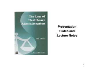 Presentation Slides and Lecture Notes