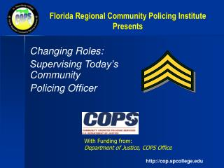 Florida Regional Community Policing Institute Presents