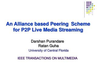 An Alliance based Peering Scheme for P2P Live Media Streaming