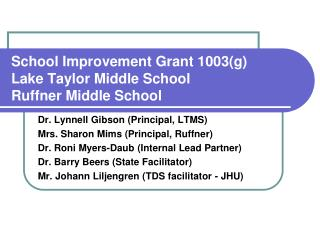 School Improvement Grant 1003(g) Lake Taylor Middle School Ruffner Middle School