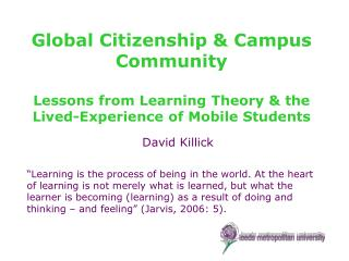 Global Citizenship & Campus Community Lessons from Learning Theory & the Lived-Experience of Mobile Students