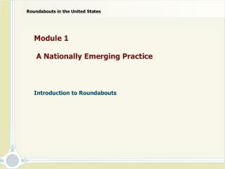 Module 1   A Nationally Emerging Practice