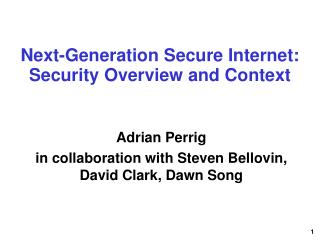 Next-Generation Secure Internet: Security Overview and Context