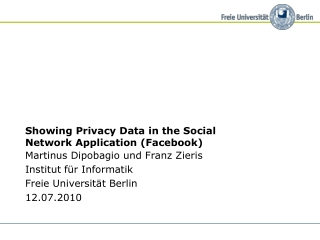 Showing Privacy Data in the Social Network Application (Facebook)