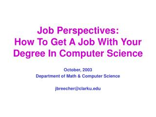 Job Perspectives: How To Get A Job With Your Degree In Computer Science