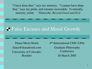 False Excuses and Moral Growth