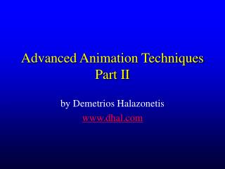 Advanced Animation Techniques Part II