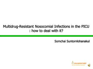 Multidrug-Resistant Nosocomial Infections in the PICU : how to deal with it?