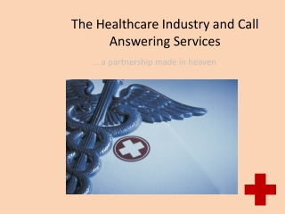 The Healthcare Industry and Call Answering Services