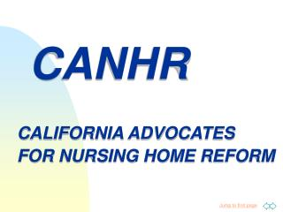 CANHR CALIFORNIA ADVOCATES  FOR NURSING HOME REFORM