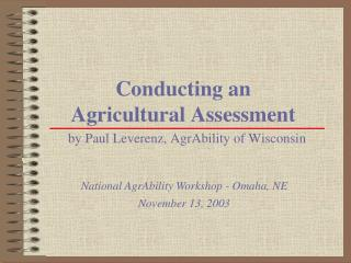 Conducting an  Agricultural Assessment