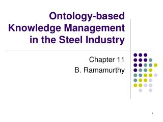 Ontology-based Knowledge Management in the Steel Industry