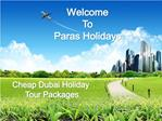 Cheap Dubai Holiday Tour Packages