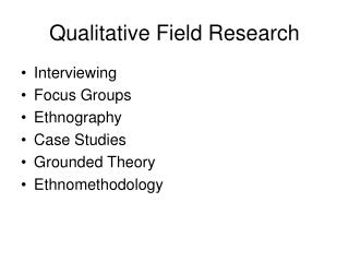 Qualitative Field Research