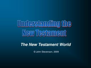 The New Testament World