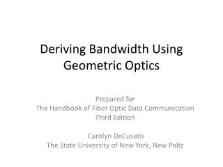 Deriving Bandwidth Using Geometric Optics