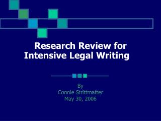 Research Review for Intensive Legal Writing