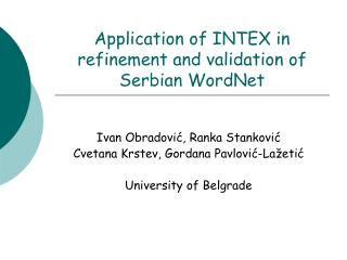 Application of INTEX in refinement and validation of Serbian WordNet