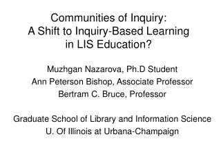 Communities of Inquiry:  A Shift to Inquiry-Based Learning  in LIS Education?