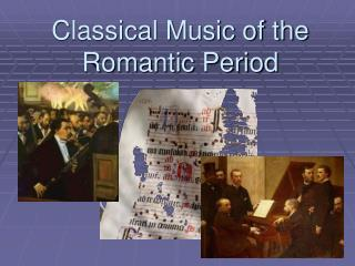 Classical Music of the Romantic Period