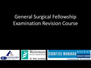 General Surgical Fellowship Examination Revision Course