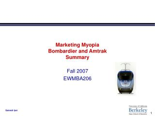 Marketing Myopia   Bombardier and Amtrak Summary