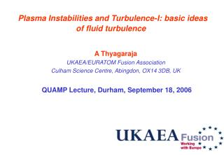 Plasma Instabilities and Turbulence-I: basic ideas  of fluid turbulence