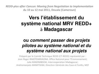 REDD-plus  after  Cancun:  Moving from Negotiation  to  Implementation du 10 au 12 mai 2011, Douala (Cameroun)