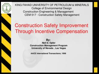 Construction Safety Improvement Through Incentive Compensation