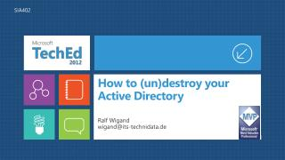 How to (un)destroy your Active Directory