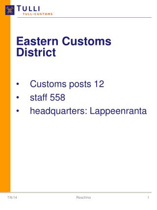 Eastern Customs District