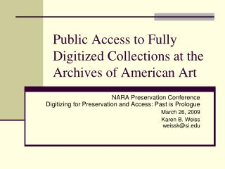 Public Access to Fully Digitized Collections at the Archives of American Art