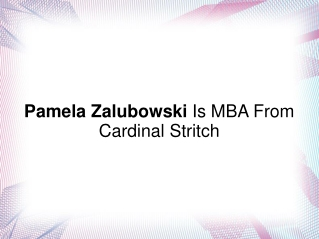 Pamela Zalubowski Is MBA From Cardinal Stritch