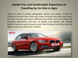 Hassle Free and Comfortable Experience of Travelling by Car
