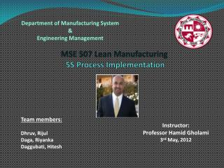 M SE 507 Lean Manufacturing  5S Process Implementation