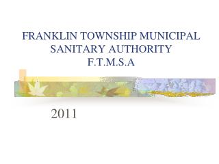 FRANKLIN TOWNSHIP MUNICIPAL SANITARY AUTHORITY F.T.M.S.A