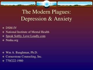 The Modern Plagues: Depression & Anxiety