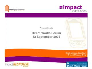 Presentation to Direct Works Forum 12 September 2006