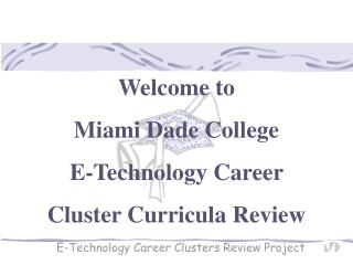 E-Technology Career Clusters Review Project