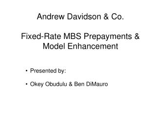 Andrew Davidson & Co. Fixed-Rate MBS Prepayments & Model Enhancement