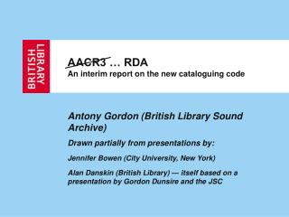 AACR3 … RDA An interim report on the new cataloguing code